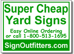 Super Cheap Yard Signs