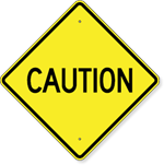 Caution Sign 24 x 24