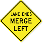 Lane Ends Merge Left Sign 36 x 36