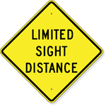 Limited Sight Distance Sign 30 X 30