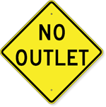 No Outlet Sign 30 x 30
