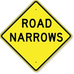 Road Narrows Sign 30 X 30