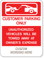 Customer Parking Only + Your Custom Wording 18 X 24