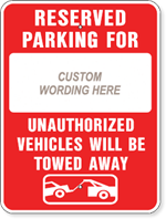 Reserved Parking For + Your Custom Wording 18 X 24