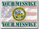 Customize Your Message with Army Seal with Message Full Color Sign