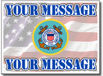 Customize Your Message with Coast Guard Seal with Message Full Color Sign