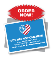 Hate Has No Home Here Signs
