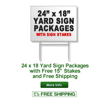 Yard Sign Packages with Sign Stakes and Free Shipping