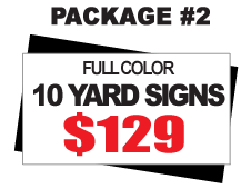 24 x 18 Yard Sign Package #2 - 10 Signs Full Color Free Stakes Free Shipping