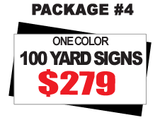 24 x 18 Yard Signs Package #4 - 50 Signs 1 Color Free Stakes Free Shipping