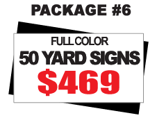 24 x 18 Yard Sign Package #6 - 50 Signs Full Color Free Stakes Free Shipping