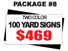 24 x 18 Yard Signs Package #8 - 100 Signs 2 Color Free Stakes Free Shipping