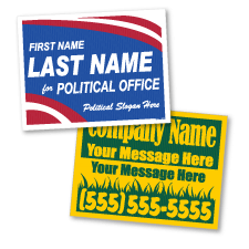 Political Yard Signs, Corrugated Plastic, Poster Board Signs