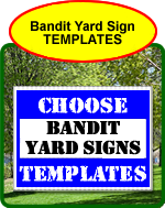 Bandit Yard Sign Templates