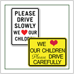 Drive Carefully Signs
