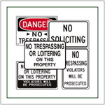 No Trespassing Signs and Private Property Signs - These signs say it all - No Trespassing.  For large quantities of no trespassing signs visit our yard sign page for an inexpensive sign made from corrugated plastic