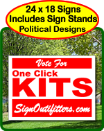 One Click Kits - Political Signs