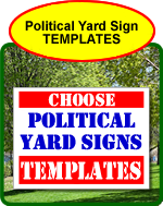 Political Yard Sign Templates