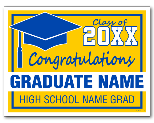 Custom Graduation Sign 24x18 Yard Sign With Stake