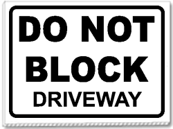 Do Not Block Driveway 24x18 Yard Sign 1 Color