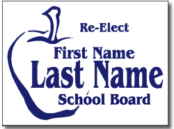 School Board Election Yard Sign 100 Signs And Stakes 24x18