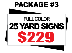 24 x 18 Yard Sign Package #3 - 25 Signs Full Color Free Stakes Free Shipping