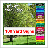 18 x 6 Yard Sign - Corrugated Plastic - 100 Signs