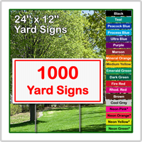 24 x 12 Yard Sign - Corrugated Plastic - 1000 Signs