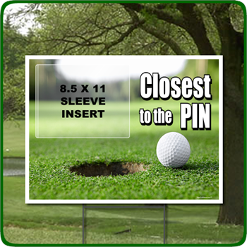Golf Outing Sign Closest to the Pin with Clear Sleeve