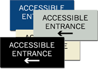 ADA Signage - Accessible Entrance with Left Arrow - 6'' x 3''