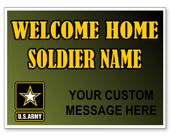 Customized Welcome Home Soldier Army Sign