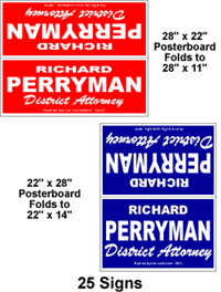 Cheap political signs.  Posterboard yard signs.
