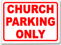 Church Parking Only 24x18 Yard Sign - 1 Color
