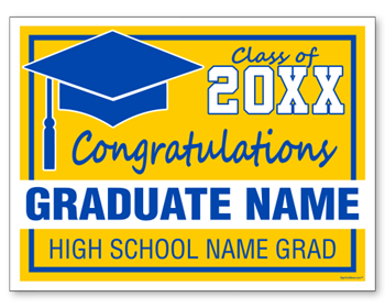 Custom Graduation Sign - 24x18 Yard Sign with Stake Included