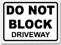 Do not block diveway 24x18 yard sign goes with the z-quick signs.