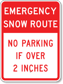 Emergency Snow Route No Parking If Over 2 Inches Sign 18 x 24