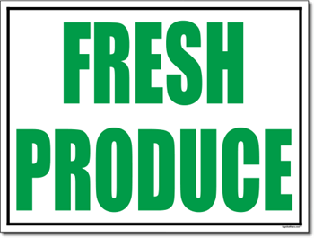 Fresh Produce Yard Signs - Two Color