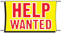 Help Wanted Banner - 3 x 5 Slogan