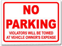 No Parking Violators Will Be Towed ... 24x18 Yard Sign - 1 Color