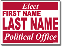 Yard Sign style for political candidates