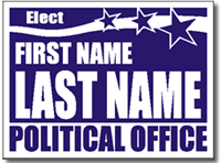Political Signs with Stands - Design P91 - Popular Design