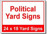 Political Yard Signs - 100 Signs and Stakes 24x18