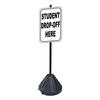 Student Drop-Off Here Sign with Portable Pole