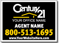 Century 21 Agents Buy Your Real Estate Yard Sign Design Today!