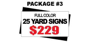 24 x 18 Yard Sign Package #3 - 25 Signs Full Color Free Stakes and Free Shipping