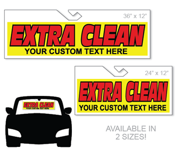 Windshield hang tag advertising sign with Extra Clean Custom Message