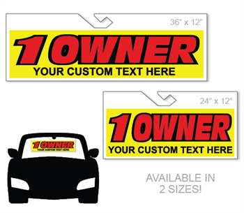 Windshield hang tag advertising sign - One Owner with your custom text.