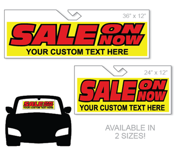 Windshield hang tag advertising sign - Sale On Now with your custom text.