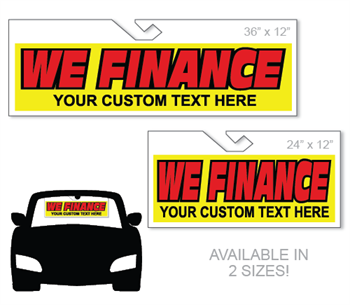 Windshield hang tag advertising sign - We Finance with your custom text.