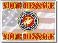 Customize Your Message with Marines Seal with Message Full Color Sign